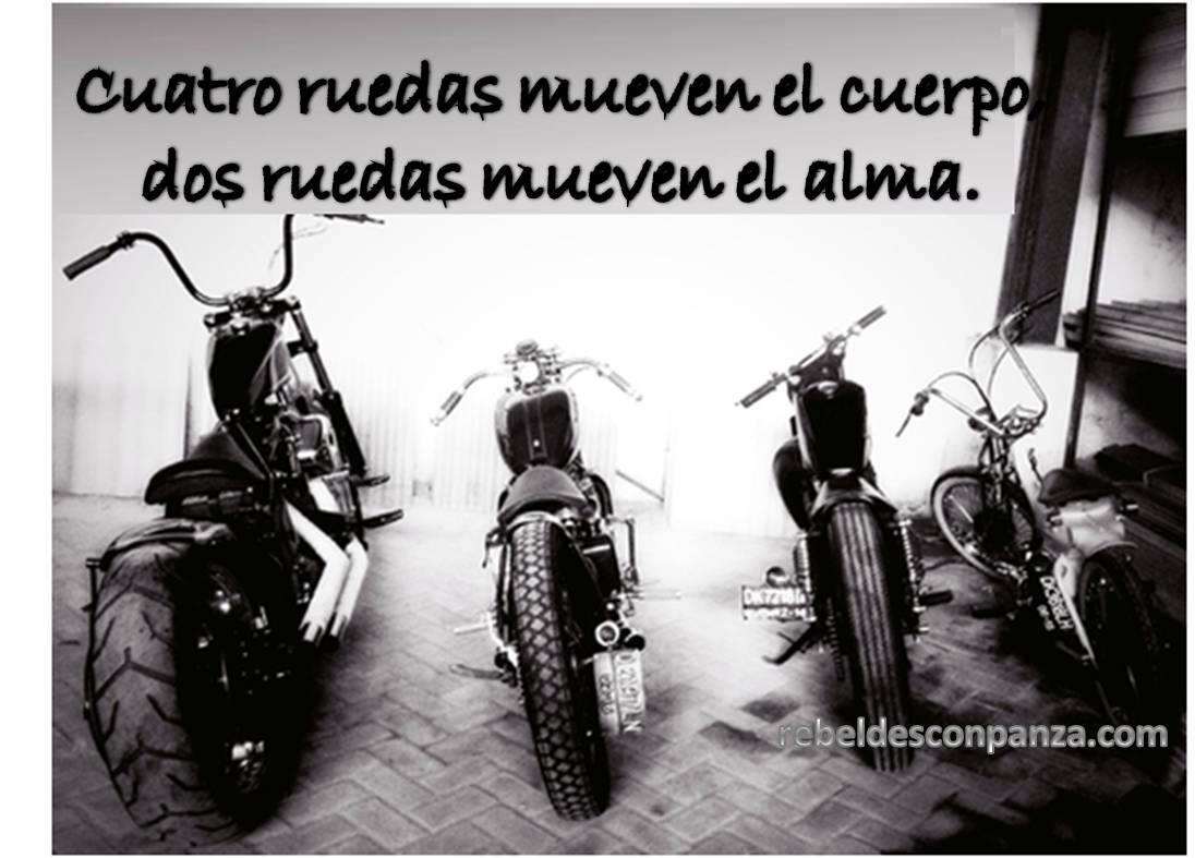 Como Dice El Dicho Biker Frases Alguna Vez Dichas En El